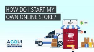 How do I start my own online store?